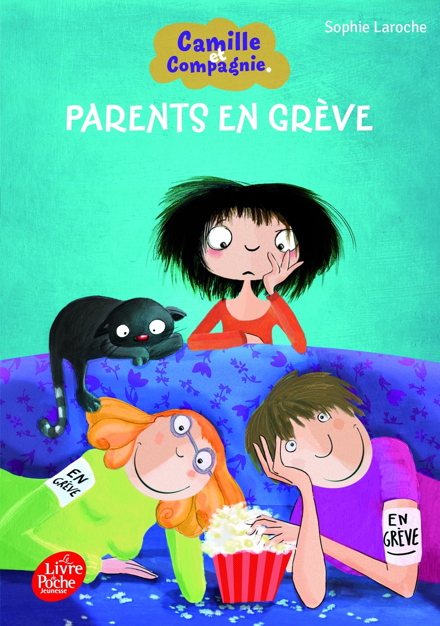 CAMILLE ET COMPAGNIE - 4 - PARENTS EN GREVE