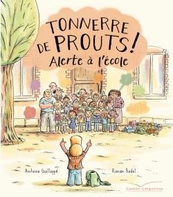 TONNERRE DE PROUTS 2 : ALERTE A L'ECOLE