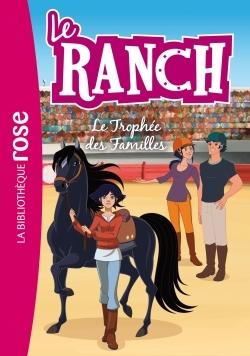 LE RANCH 22 - LE TROPHEE DES FAMILLES