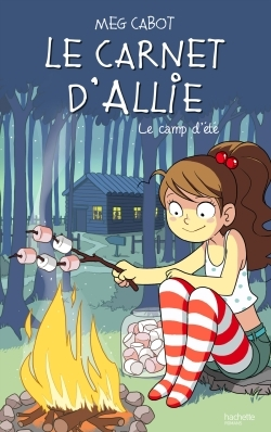 LE CARNET D'ALLIE - LE CAMP D'ETE