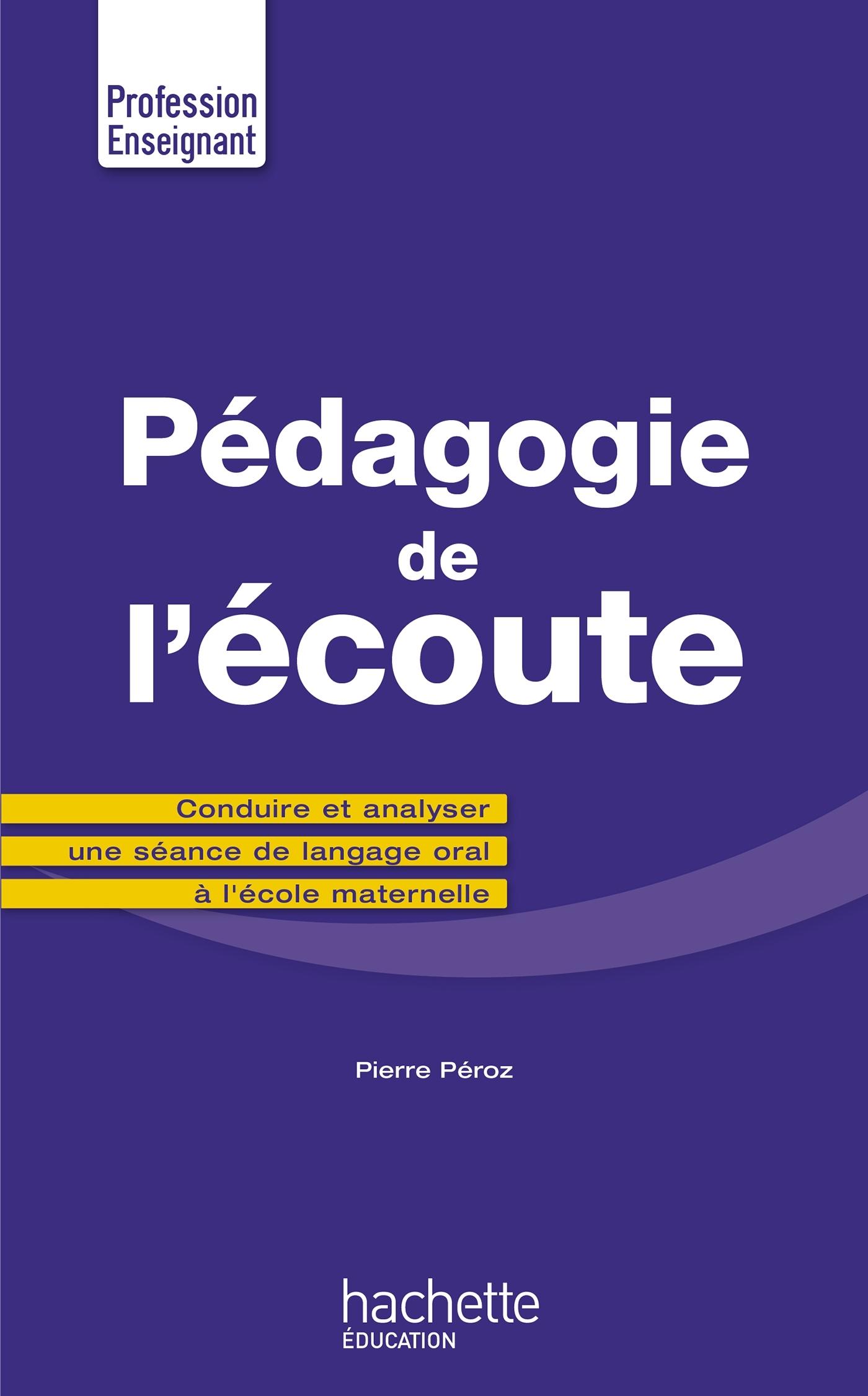 PEDAGOGIE DE L'ECOUTE