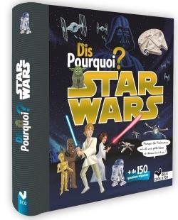 DIS POURQUOI STAR WARS