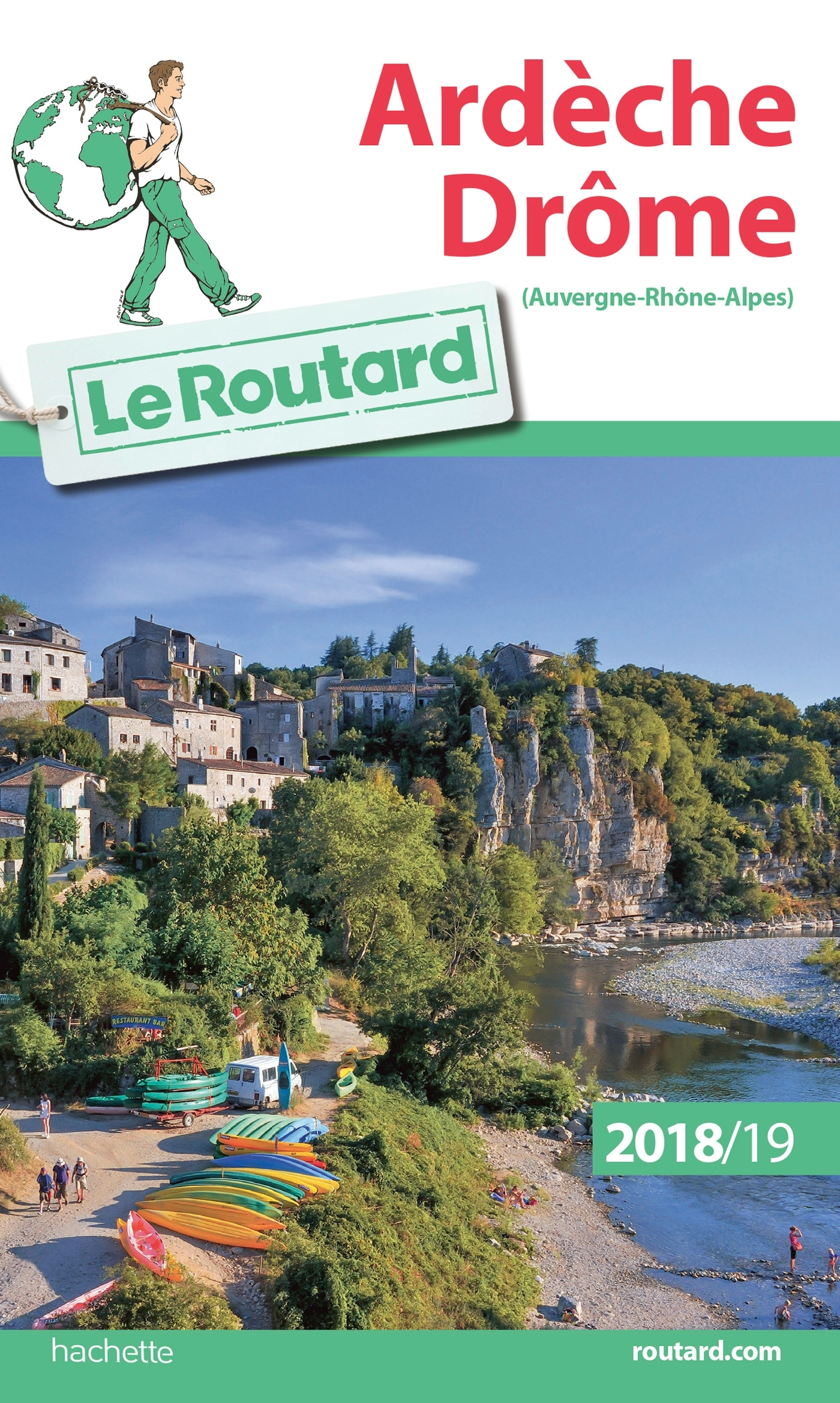 GUIDE DU ROUTARD ARDECHE DROME 2018/19