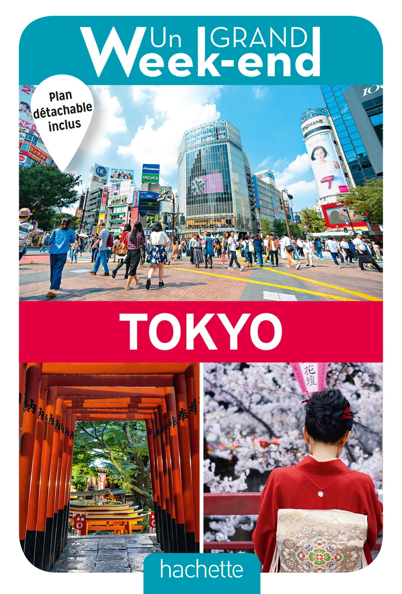 UN GRAND WEEK-END A TOKYO. LE GUIDE