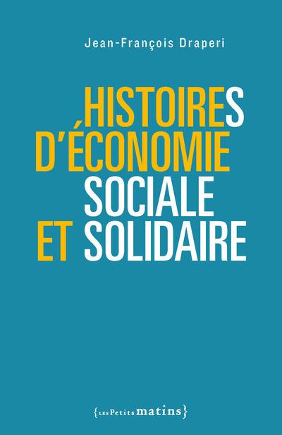 HISTOIRES D'ECONOMIE SOCIALE ET SOLIDAIRE