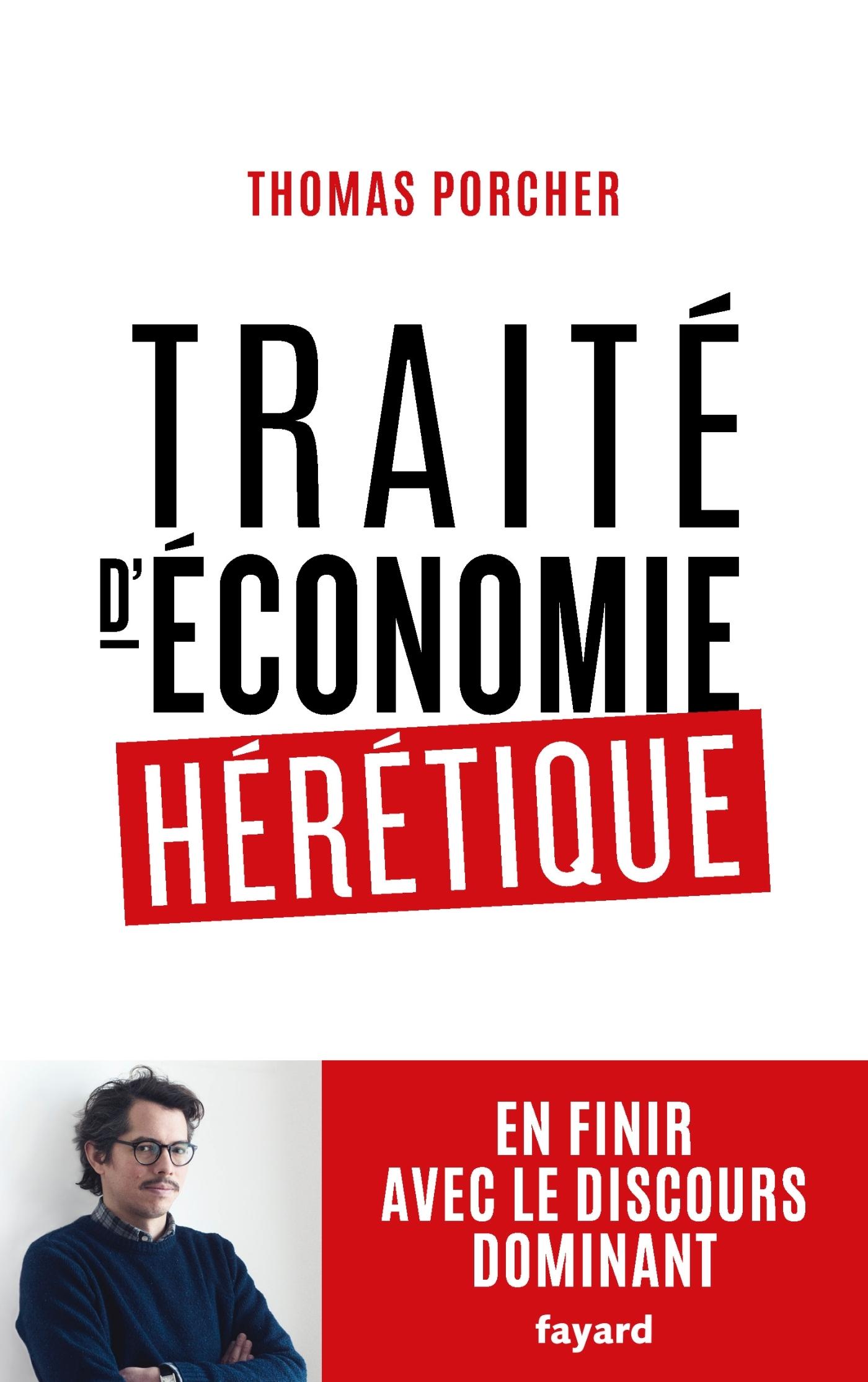 TRAITE D'ECONOMIE HERETIQUE