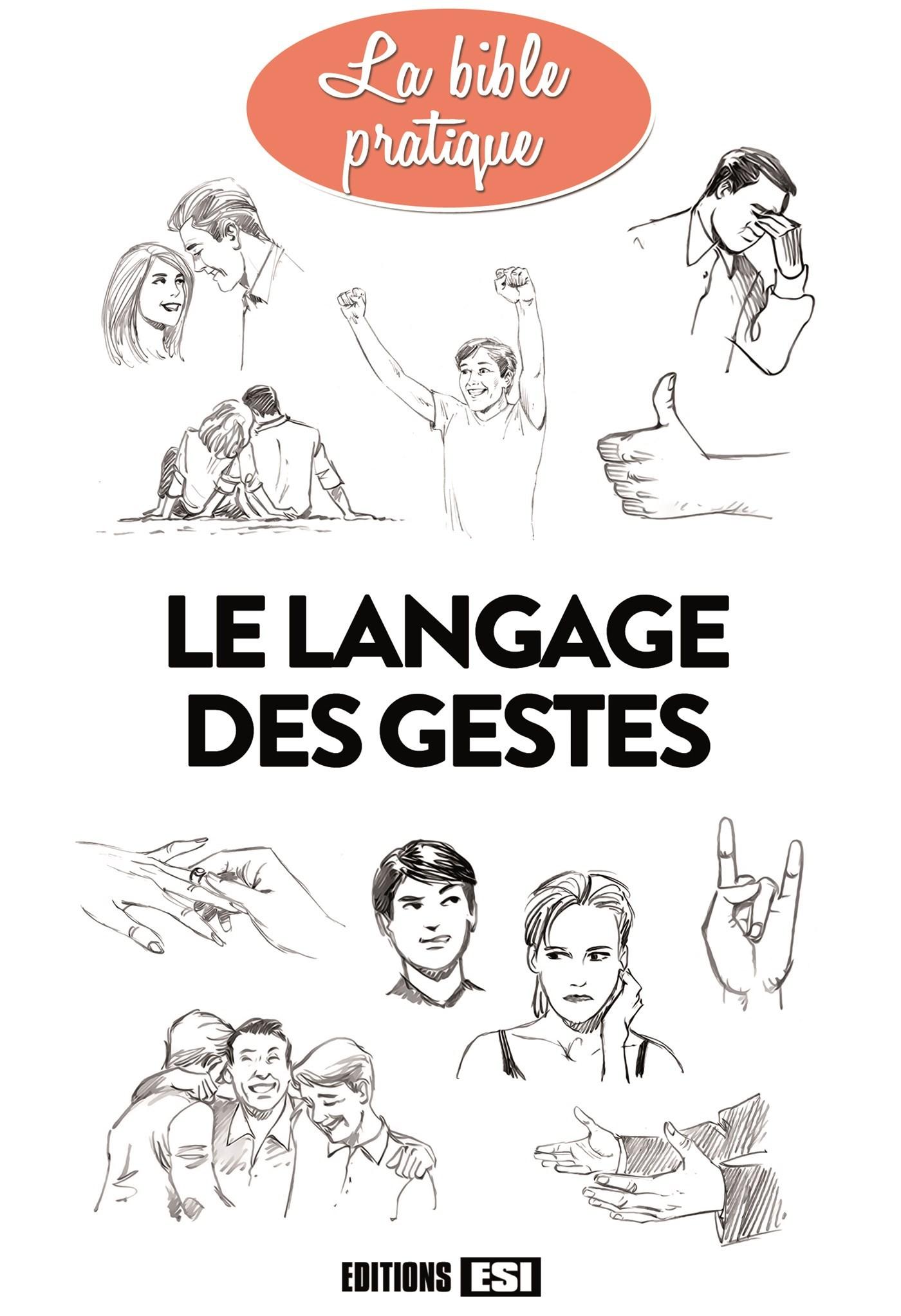 LANGAGE DES GESTES (LE)