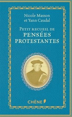 PETIT RECUEIL DE PENSEES PROTESTANTES
