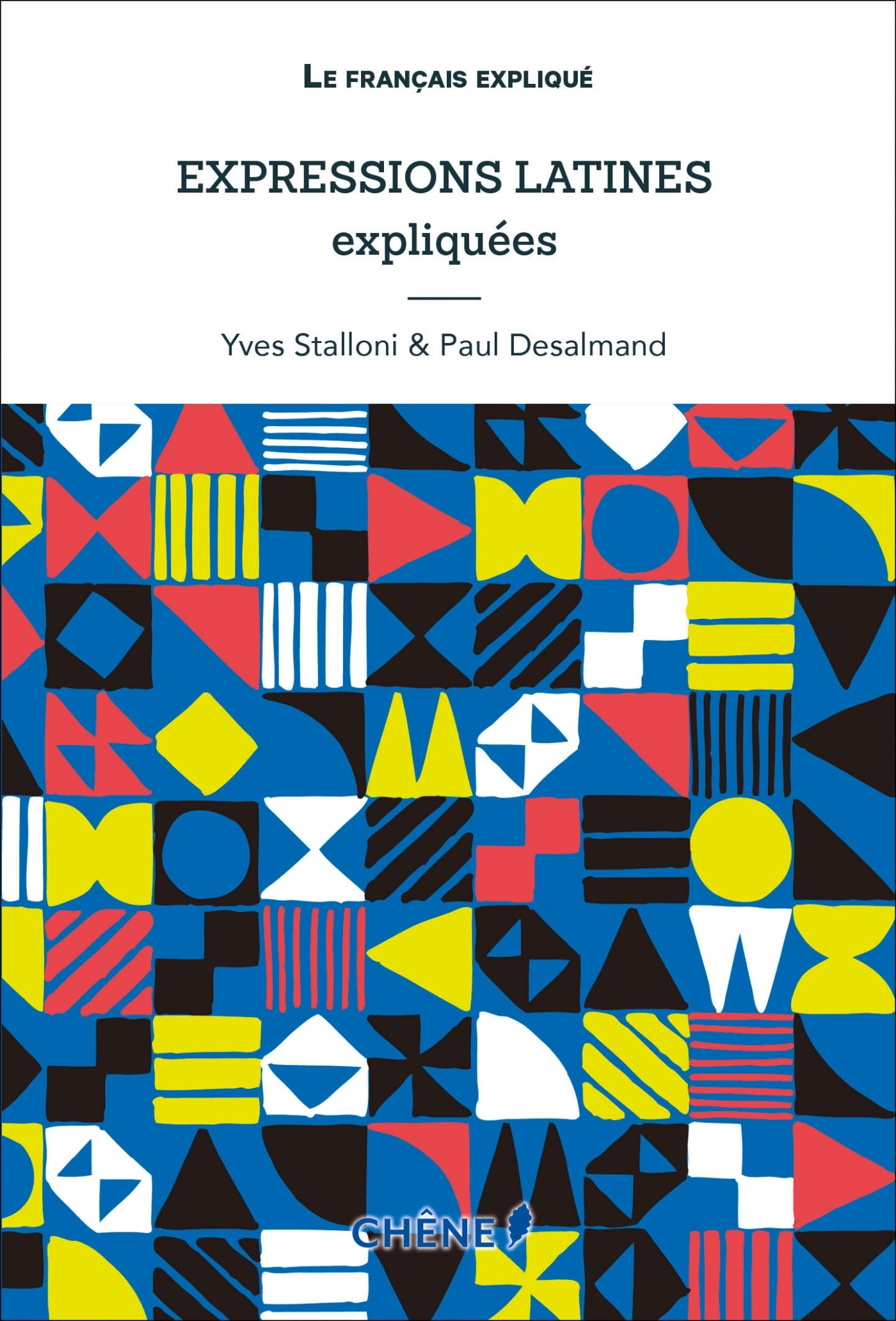 EXPRESSIONS LATINES EXPLIQUEES NED