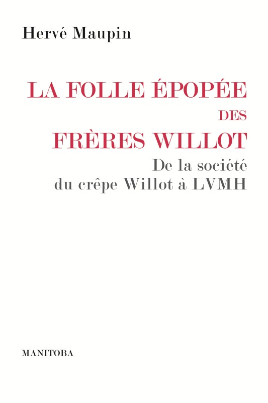 LA FOLLE EPOPEE DES FRERES WILLOT