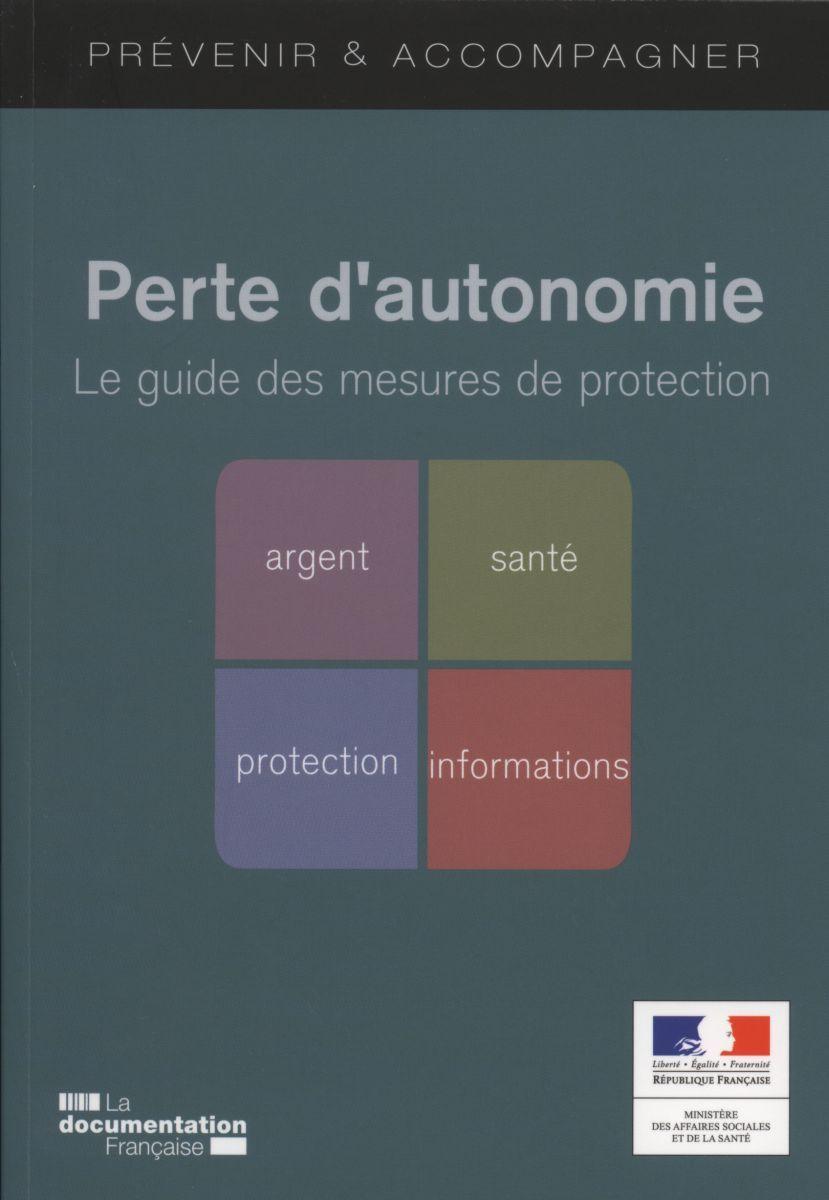 PERTE D'AUTONOMIE - LE GUIDE DES MESURES DE PROTECTION