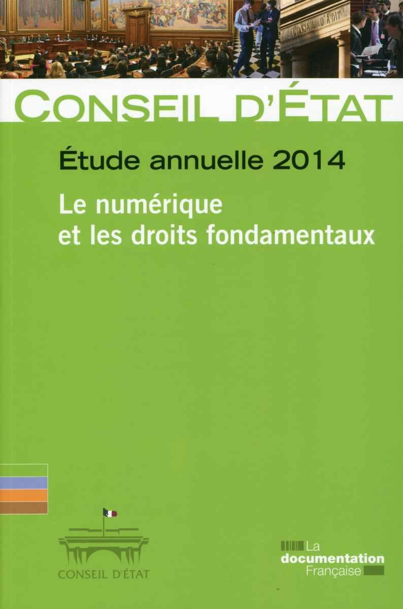 LE NUMERIQUE ET LES DROITS  FONDAMENTAUX - CONSEIL D'ETAT N  65