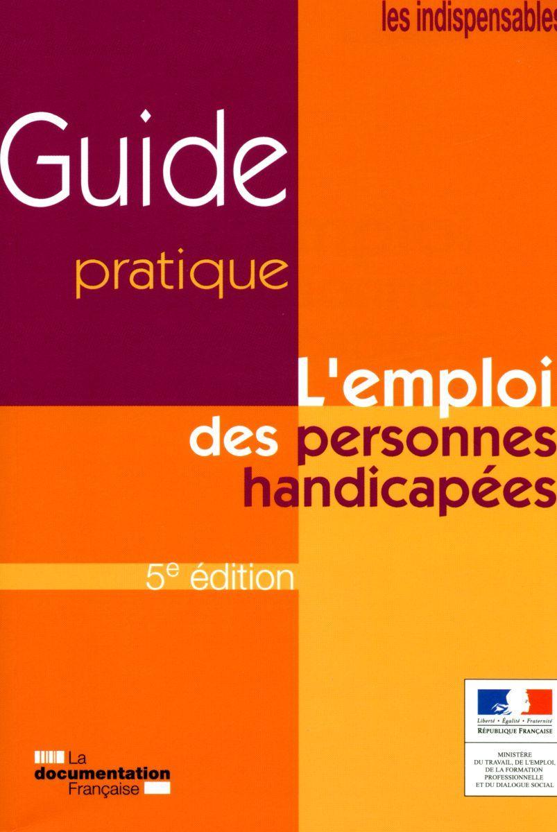 L'EMPLOI DES PERSONNES HANDICAPEES (5ED).