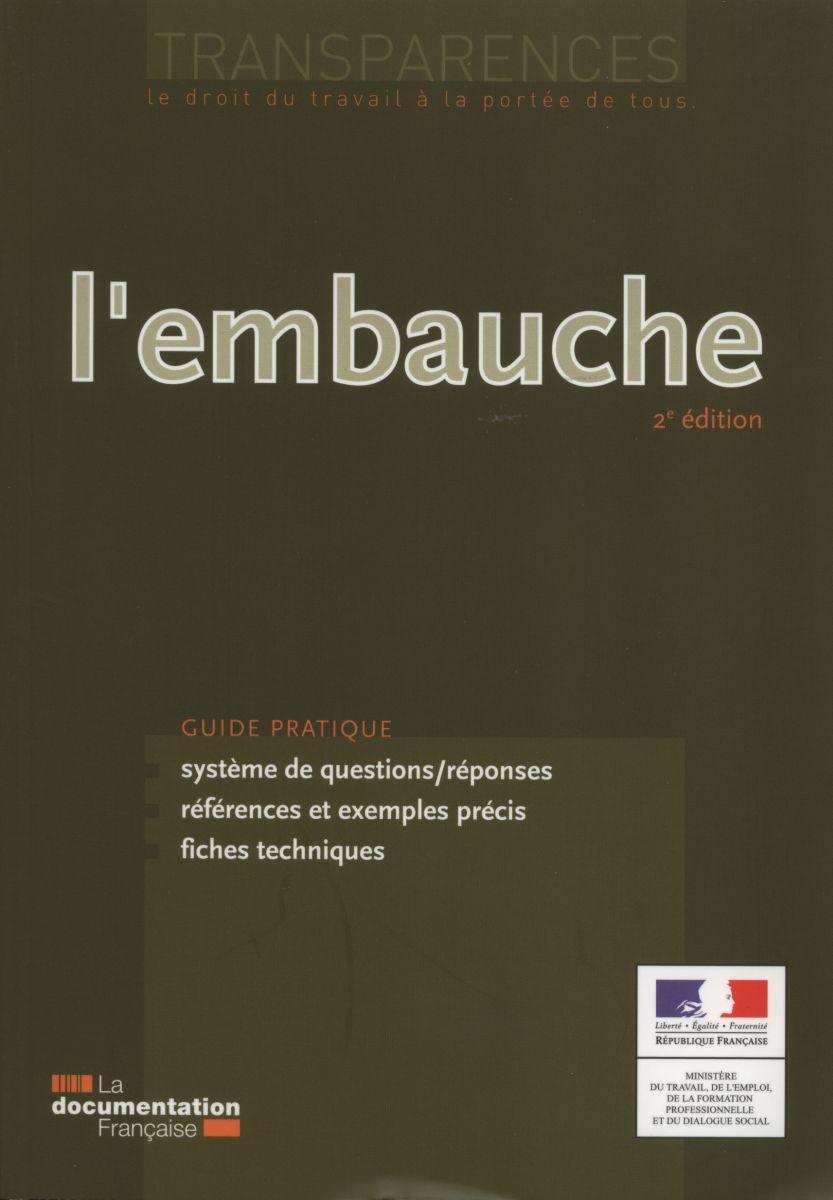 L'EMBAUCHE (2ED)