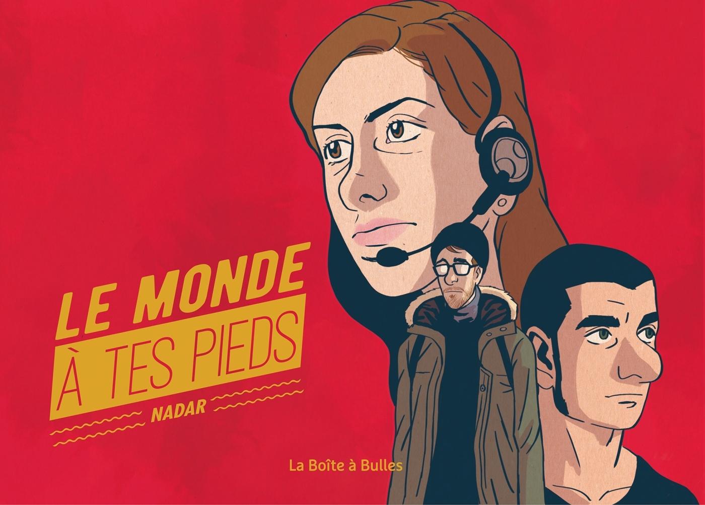 LE MONDE A TES PIEDS