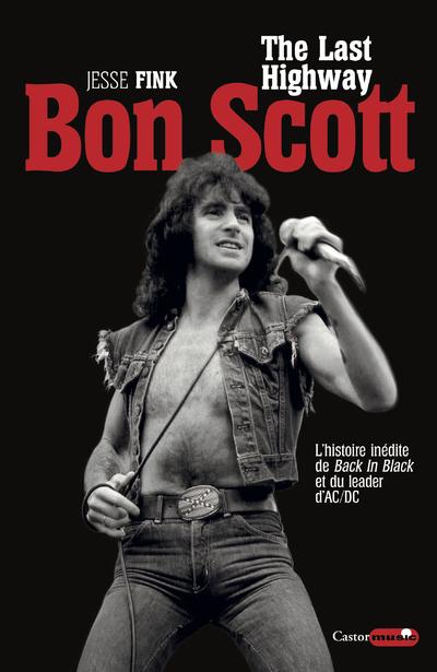 BON SCOTT - THE LAST HIGHWAY