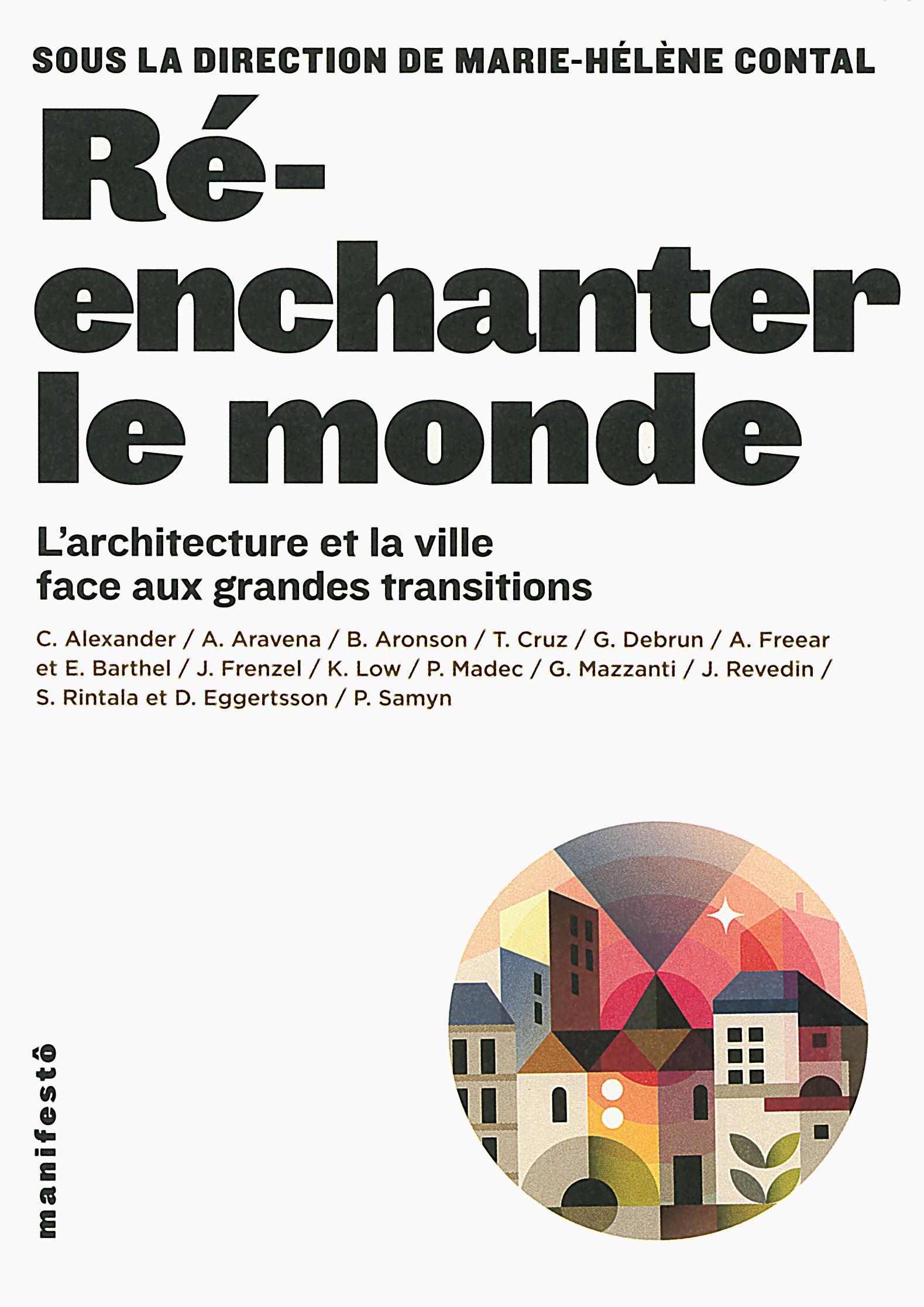 RE-ENCHANTER LE MONDE