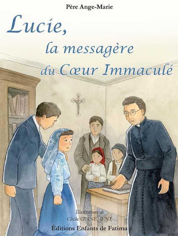 LUCIE, LA MESSAGERE DU COEUR IMMACULE