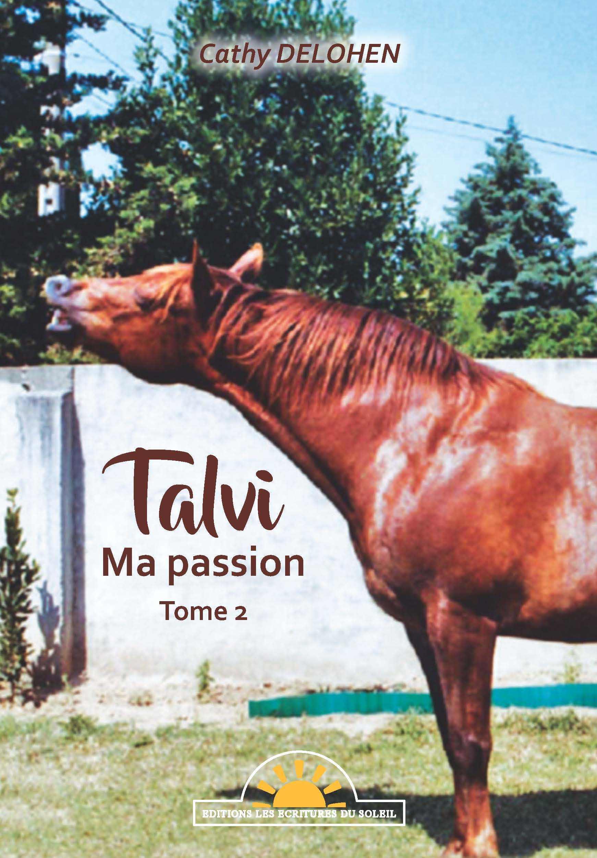 TALVI - MA PASSION TOME 2