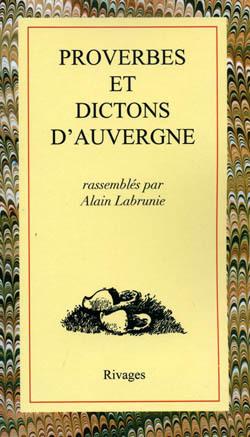 PROVERBES ET DICTONS D'AUVERGNE