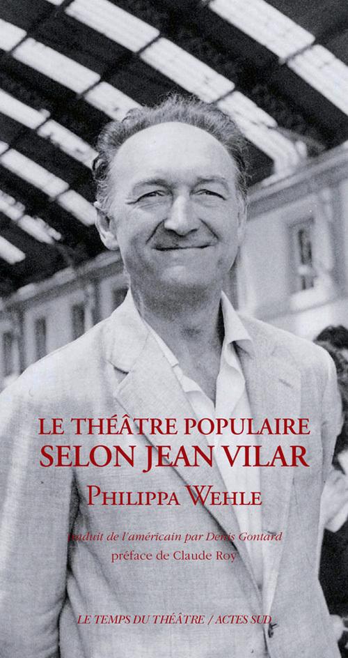 LE THEATRE POPULAIRE SELON JEAN VILAR