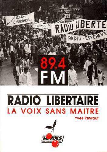 RADIO-LIBERTAIRE, LA VOIX SANS MAITRE