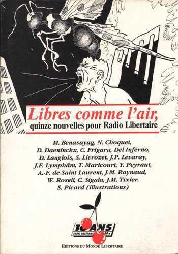 LIBRES COMME L'AIR : QUINZE NOUVELLES POUR RADIO-LIBERTAIRE