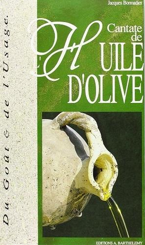 CANTATE DE L'HUILE D'OLIVE