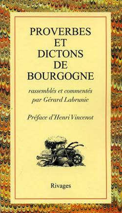 PROVERBES ET DICTONS DE BOURGOGNE