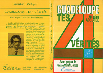 GUADELOUPE, TES 4 VERITES