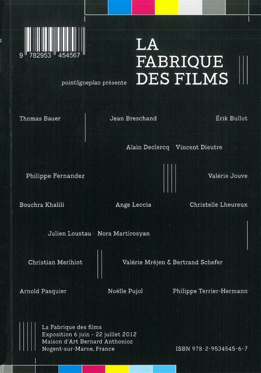 FABRIQUE DES FILMS (LA)