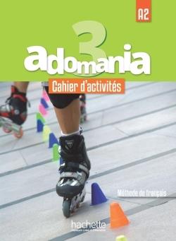 ADOMANIA 3 : CAHIER D'ACTIVITES