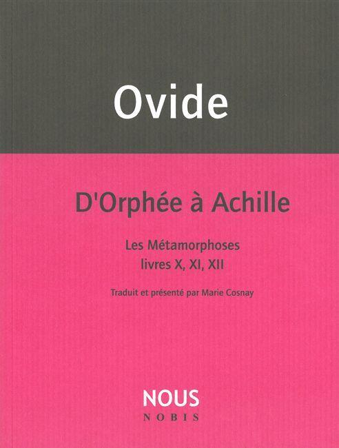 D'ORPHEE A ACHILLE