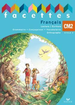 FACETTES CM2 - LIVRE DE L'ELEVE (NON VENDU SEUL) COMPOSE LE PRODUIT 9612672
