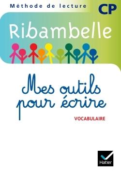 RIBAMBELLE CP SERIE BLEUE 2008, MES OUTILS POUR ECRIRE (NON VENDU SEUL) ET 2009 SER. VERTE
