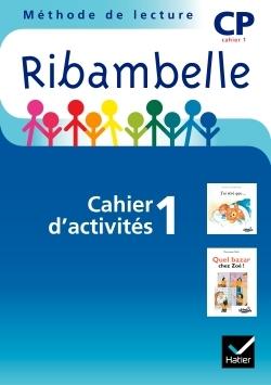 RIBAMBELLE CP SERIE BLEUE 2008, CAHIER D'ACTIVITES N 1 (NON VENDU SEUL)