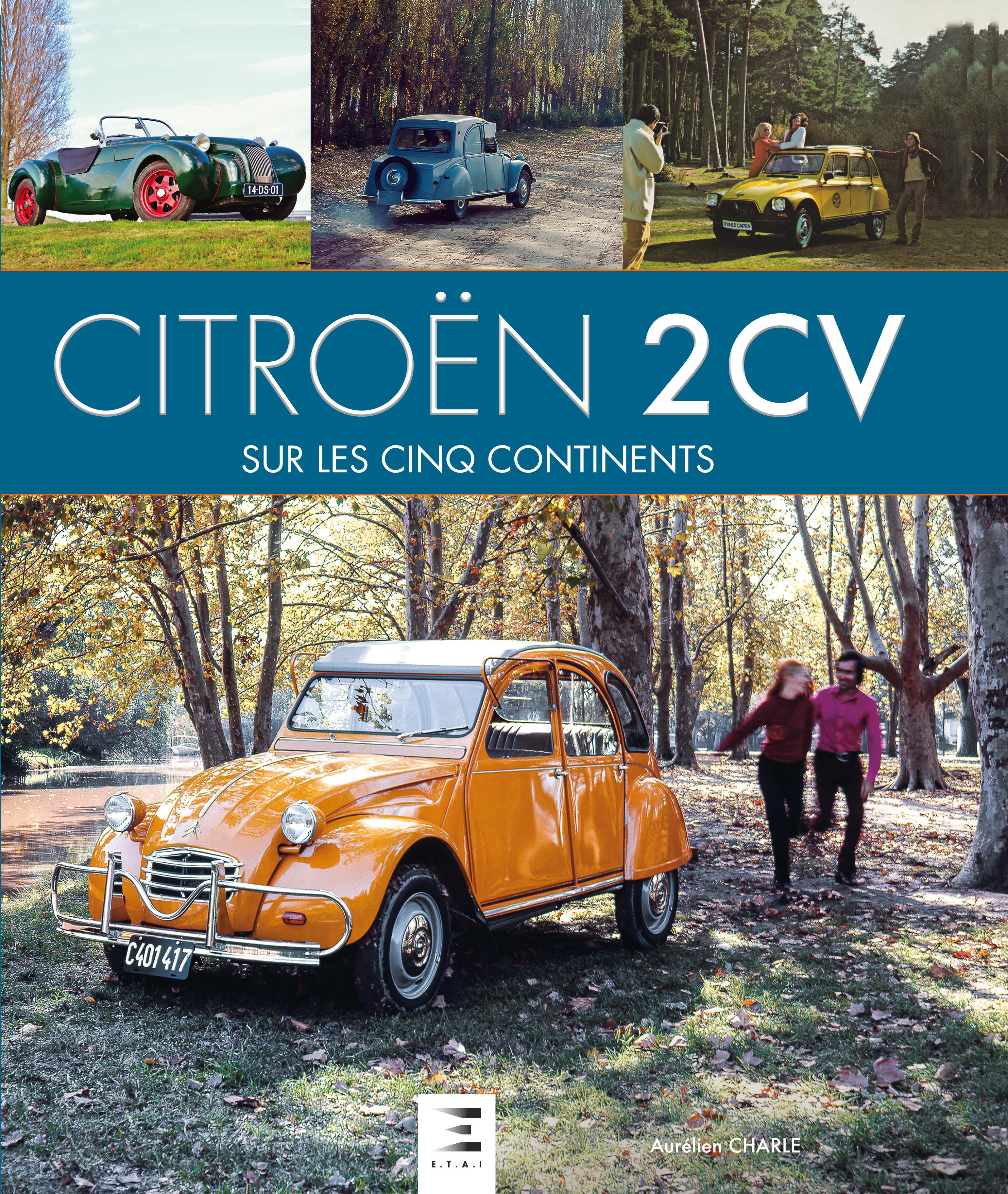 CITROEN 2CV SUR LES CINQ CONTINENTS