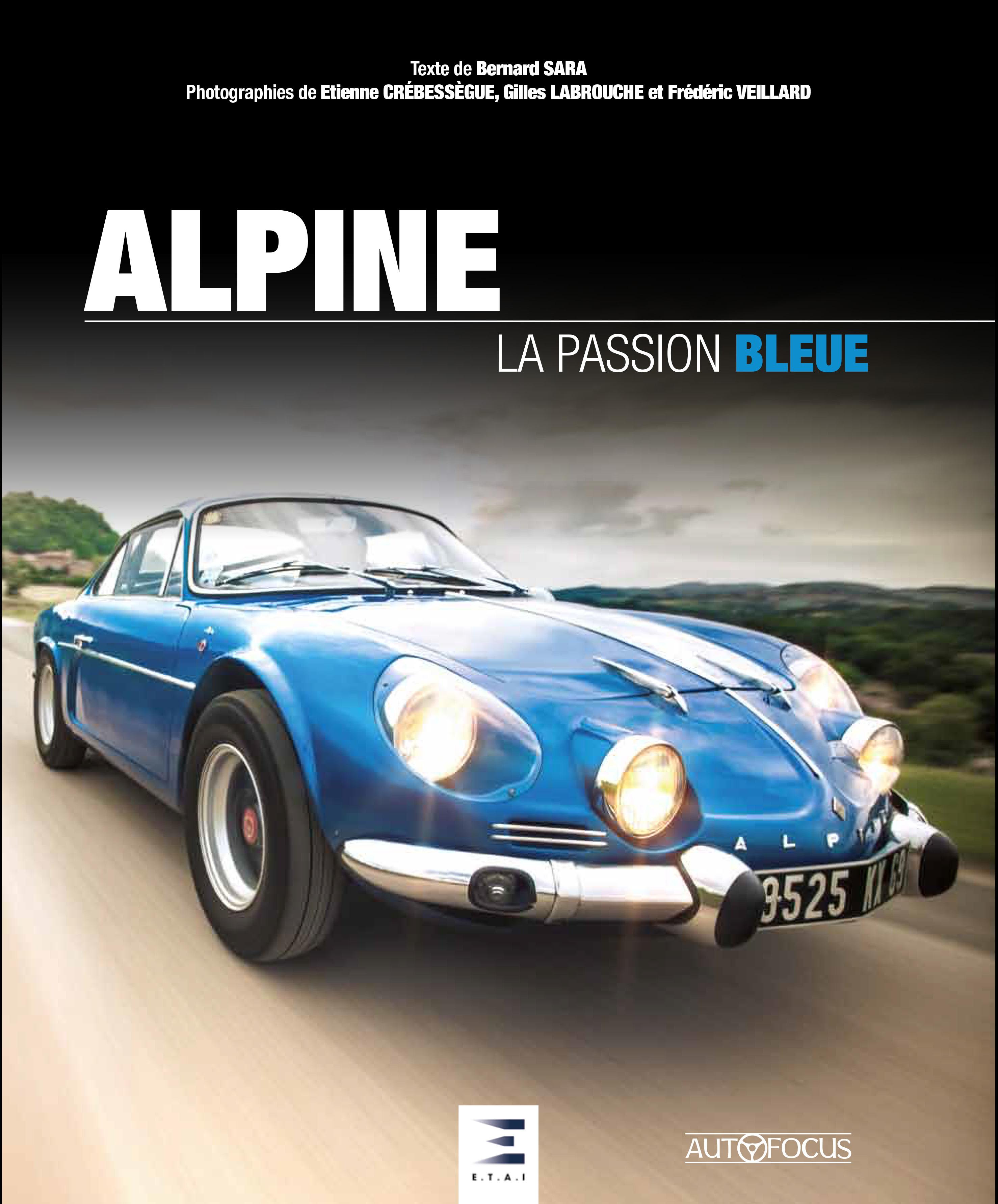 ALPINE, LA PASSION BLEUE