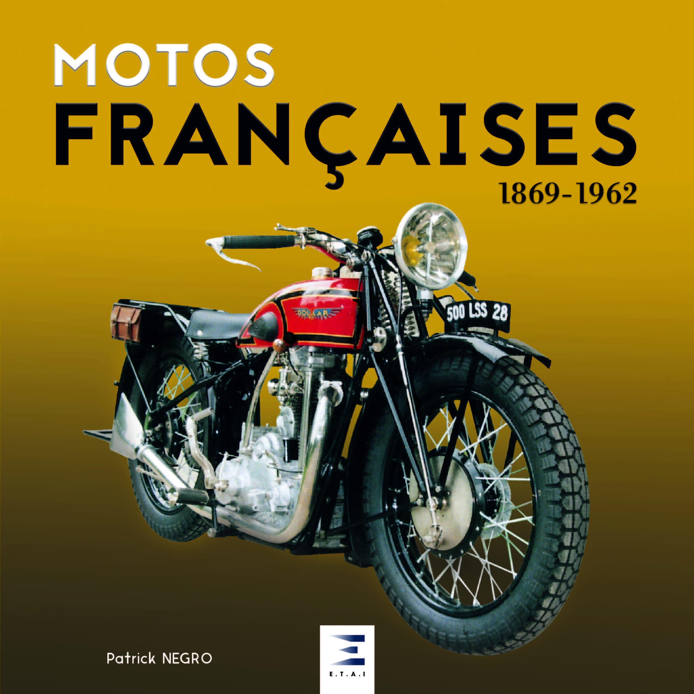 MOTOS FRANCAISES 1869-1964
