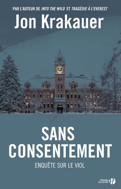 SANS CONSENTEMENT - ENQUETE SUR LE VIOL