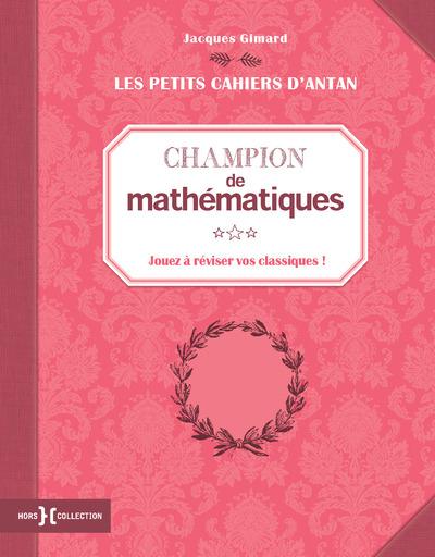 PETIT CAHIER CHAMPION DE MATHEMATIQUES