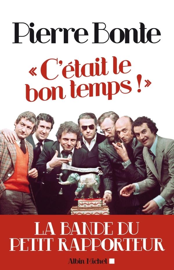 C'ETAIT LE BON TEMPS !