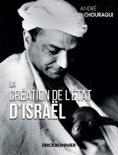 LA CREATION DE L'ETAT D'ISRAEL
