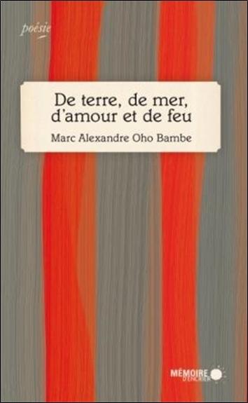 DE TERRE, DE MER, D'AMOUR ET DE FEU
