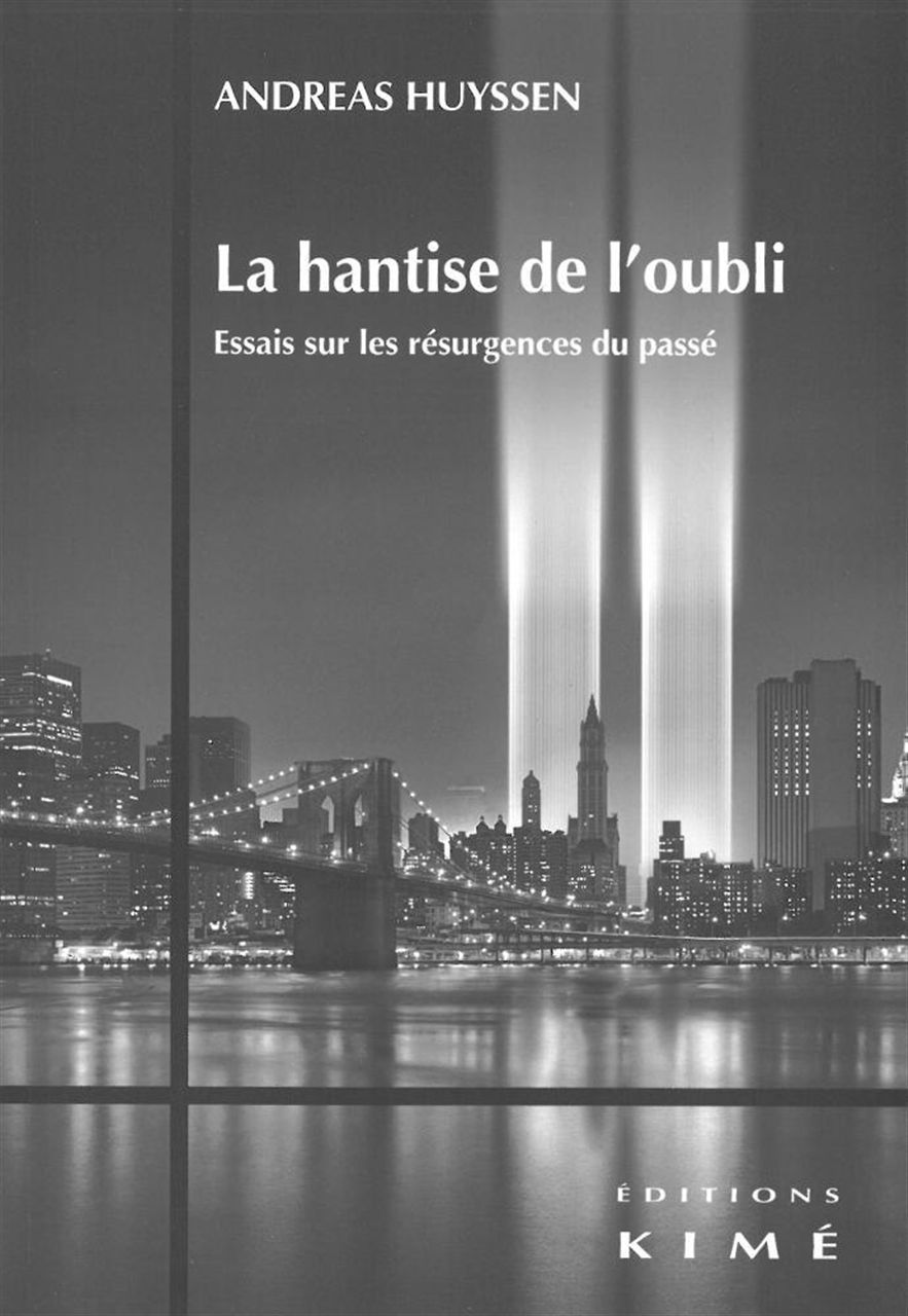 HANTISE DE L'OUBLI (LA)