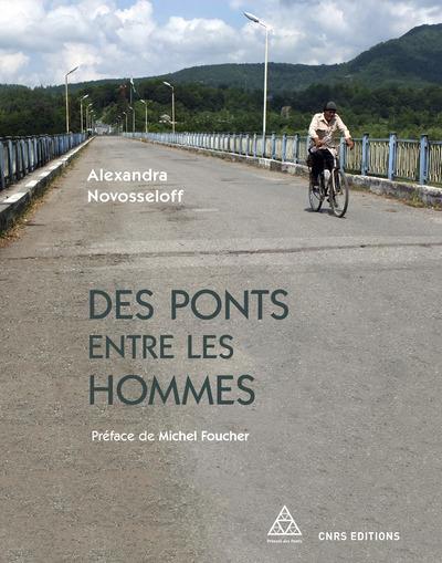 DES PONTS ENTRE LES HOMMES