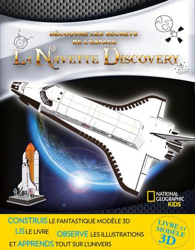 LA NAVETTE DISCOVERY - DECOUVRE LES SECRETS DE L'ESPACE