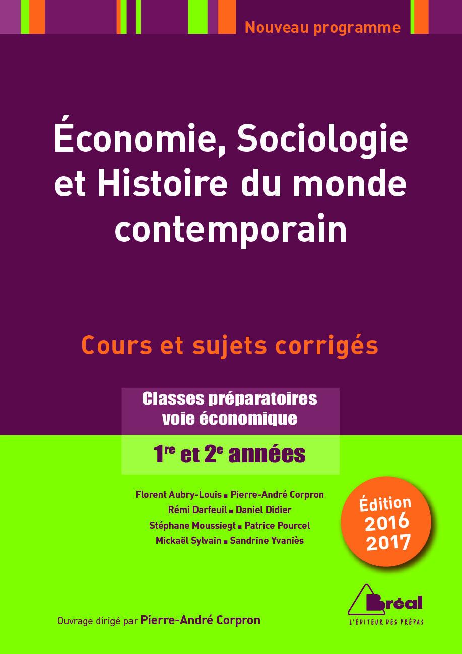 ECONOMIE SOCIOLOGIE ET HISTOIRE DU MONDE CONTEMPORAIN EDITIONS 2016-2017