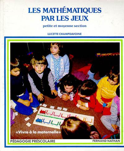 MATHS PAR LES JEUX PS-MS T 1