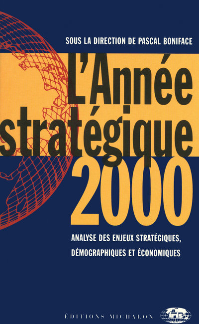 L'ANNEE STRATEGIQUE 2000